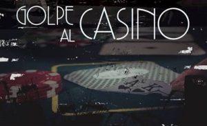 golpe-al-casino