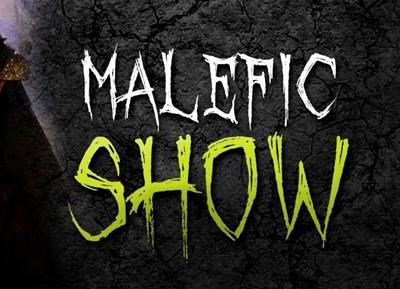 malefic-show