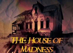 the-house-of-madness